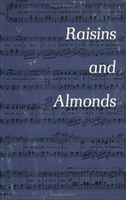 Raisins and Almonds (Paperback)