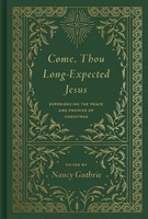 Come, Thou Long-Expected Jesus (Hard Cover)