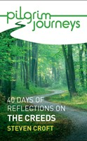 Pilgrim Journeys: The Creeds (pack of 50)