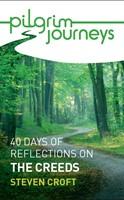 Pilgrim Journeys: The Creeds (pack of 10)