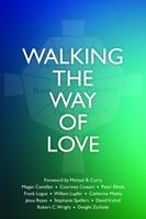 Walking the Way of Love (Paperback)