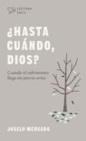 ¿Hasta cuándo, Dios? (Paperback)
