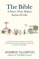 The Bible - A Story That Makes Sense of Life