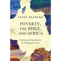 Poverty, the Bible, and Africa (Paperback)