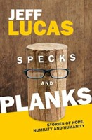 Specks and Planks
