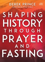 Shaping History Through Prayer and Fasting (CD-Audio)