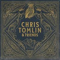 Chris Tomlin & Friends Vinyl