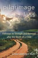 Pilgrimage Through Loss (Paperback)