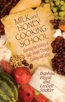 Milk and Honey Cooking School (Paperback)