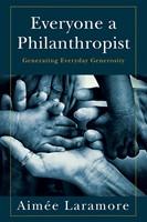 Everyone a Philanthropist (Paperback)