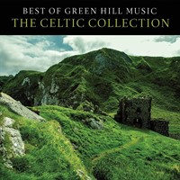 Best of Green Hill: The Celtic Collection CD (CD-Audio)