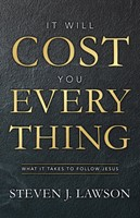 It Will Cost You Everything