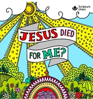 Jesus Died for Me? (pack of 10)