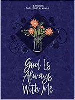 2022 18-Month Planner: God is Always With Me (Imitation Leather)