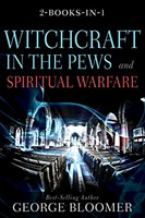 Witchcraft in the Pews and Spiritual Warfare (Hard Cover)
