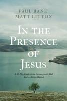 In the Presence of Jesus