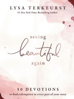 Seeing Beautiful Again (Hard Cover)