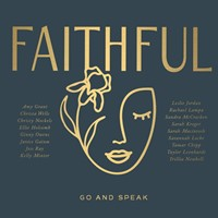 Faithful: Go and Speak CD
