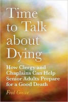 Time to Talk about Dying (Paperback)