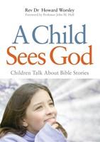 Child Sees God, A (Paperback)