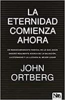 La Eternidad Comienza Ahora (Paperback)
