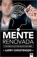 La Mente Renovada (Paperback)