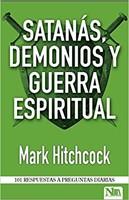 Satanás, Demonios y Guerra Espiritual (Paperback)
