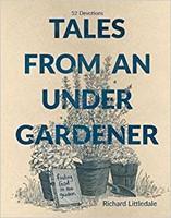 Tales from an Under-Gardener