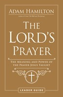 The Lord's Prayer Leader Guide