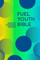 ESV Fuel Youth Bible (Hard Cover)
