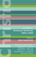 ISG 47: Christianity Worldwide 1800 to 2000 (Paperback)
