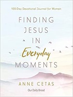 Finding Jesus in Everyday Moments (Paperback)