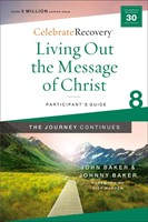 Living Out the Message of Christ (Paperback)