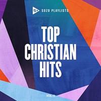 Sozo Playlists: Top Christian Hits Volume 3 CD