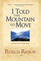 I Told the Mountain to Move