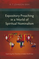 Expository Preaching in a World of Spiritual Nominalism (Paperback)