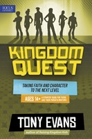 Kingdom Quest: A Strategy Guide For Teens And Their Parents/