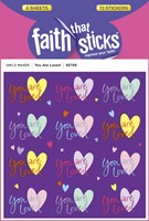 You Are Loved - Faith That Sticks Stickers