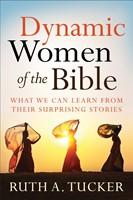 Dynamic Women Of The Bible