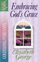Embracing God'S Grace