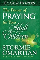Power Of Praying For Your Adult Children Book Of Prayers, Th