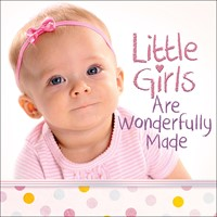 Little Girls Are Wonderfully Made