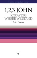Knowing Where We Stand - 1, 2 & 3 John