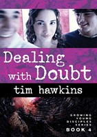 Dealing With Doubt (Growing Young Disciples)