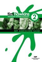 My Awesome God (Discipleship Training Series)