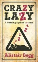Crazy Lazy