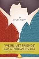 We're Just Friends And Other Dating Lies (Paperback)