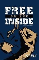 NIRV Free On The Inside Large Print Bible (Paperback)