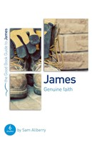 James: Genuine Faith (Good Book Guide)