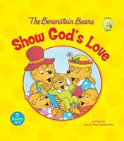 The Berenstain Bears Show God's Love (Hard Cover)